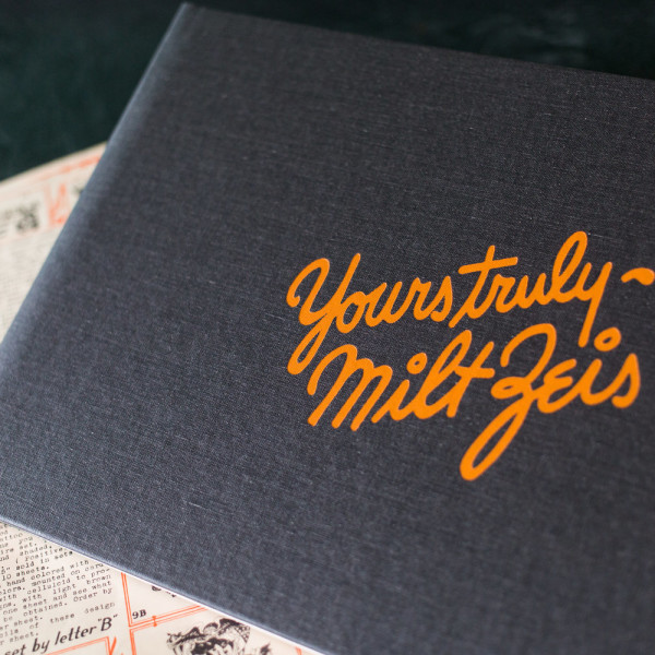 Yours Truly- Milton Zeis Book